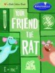 Твой друг — крыса